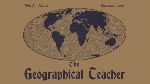 The Geographical Teacher - 1901